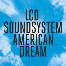 220px-LCD_Soundsystem_-_American_Dream